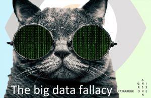 Big data liegt nooit!