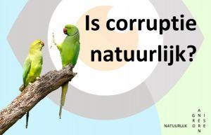 Is corruptie natuurlijk?